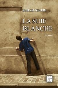 DJABRI Rabah_ENAG_La suie blanche_couv.jpg