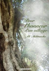 MEBTOUCHE Ali_Pour l'honneur d'un village.jpg