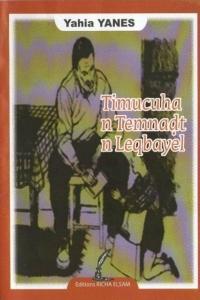 YANES_Timucuha n temnadt n Leqbayel. (Contes berbères de Kabylie)_2012_couv1.jpg