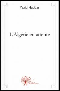 Yazid Haddar_L'Algérie en attente_couv.jpg