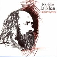 LE-BIHAN-Jean-Marc_Histoires-vecues.jpg
