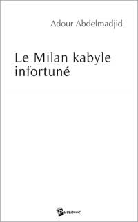 ADOUR-Abddelmadjid_Le Milan kabyle infortuné_2006.jpg