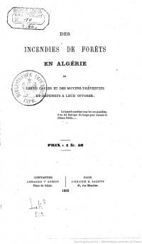 THIBAULT R._Des Incendies de forêts en Algérie, de leurs causes et des moyens préventifs et défensifs à leur opposer_1866_couv.jpg