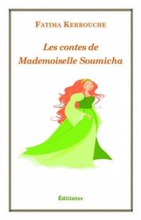 KERROUCHE Fatima_Les contes de Mademoiselle Soumicha_couv.jpg