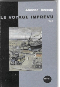 AZZOUG Ahcène_Le voyage imprévu_2003_couv.jpg