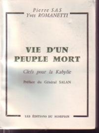 SAS Pierre (et ROMANETTI)_Vie d'un peuple mort Clefs pour la Kabylie_1961.jpg