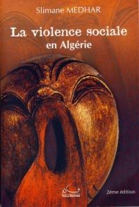 MEDHAR-Slimane_La violence sociale en Algérie.jpg