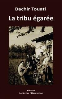 TOUATI Bachir_La tribu égarée_2011.jpg