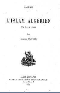 DOUTTE-Edmond_L'Islam-algerien-en-l-an-1900.jpg