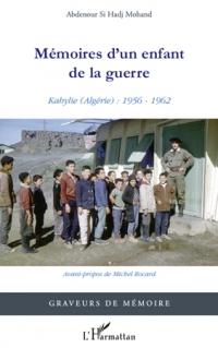 SI HADJ MOHAND Abdenour_Mémoires d'un enfant de la guerre_2011.jpg