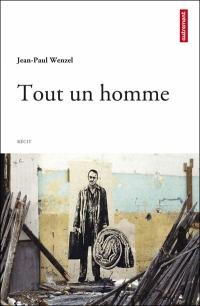 WENZEL Jean-Paul_Tout un homme_2011_couv.jpg